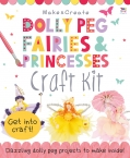 Dolly Peg Fairies and Princesses Craft Kit