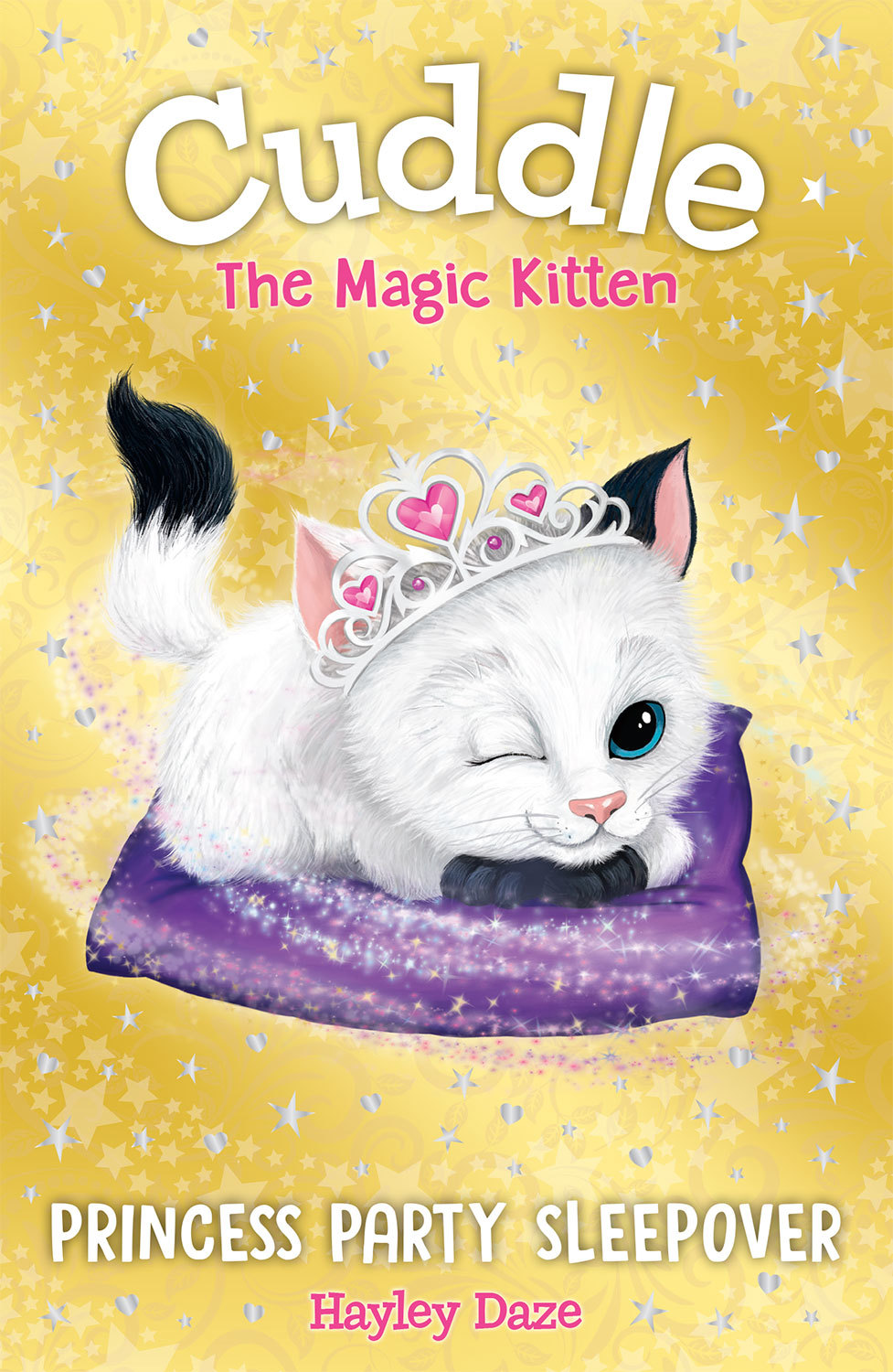 Cuddle the Magic Kitten Book 3: Princess Party Sleepover