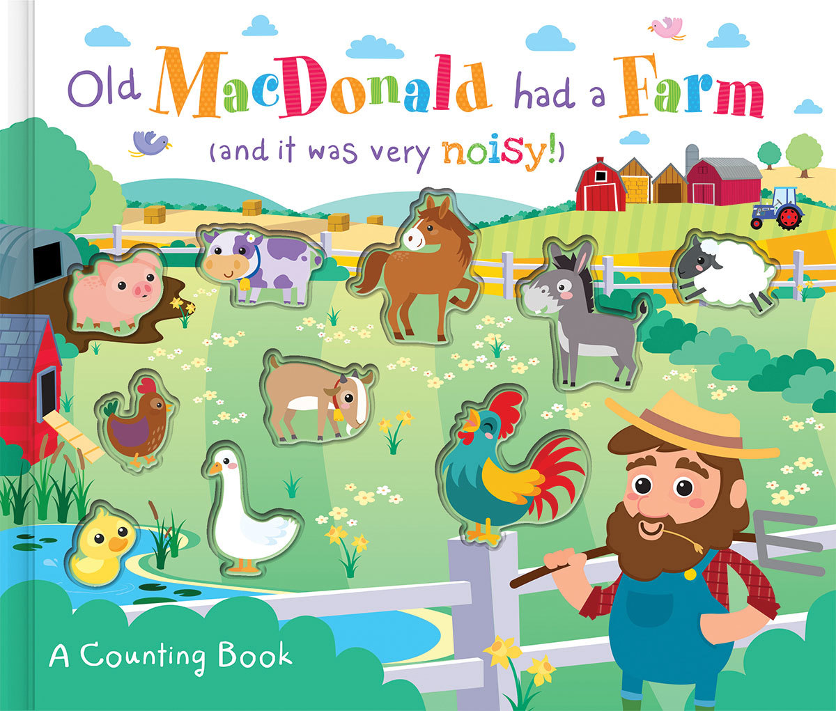OLD MACDONALD HAD A FARM (AND IT WAS VERY NOISY!)