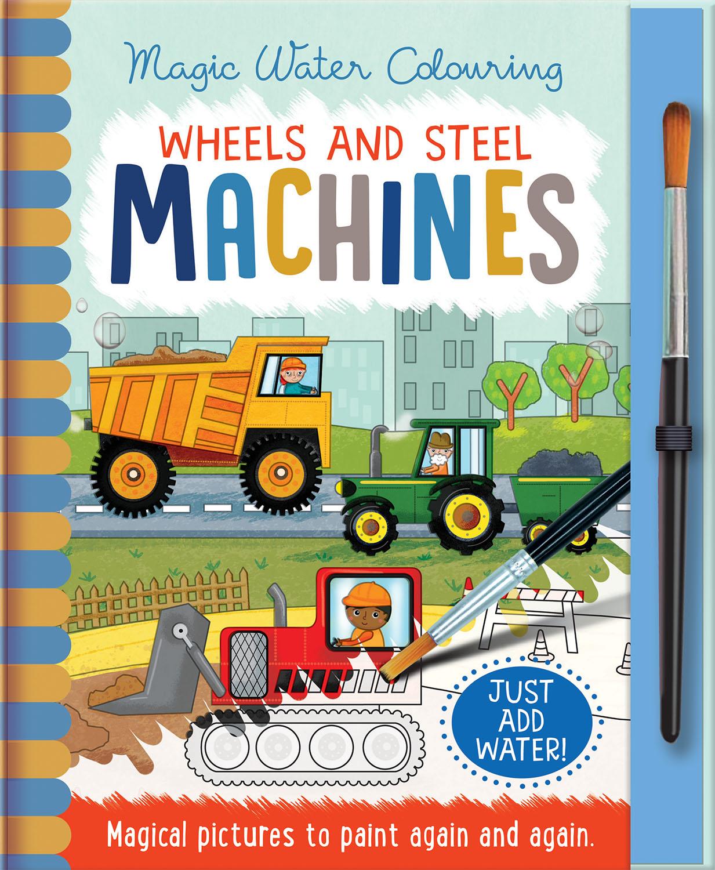 WHEELS AND STEEL - MACHINES