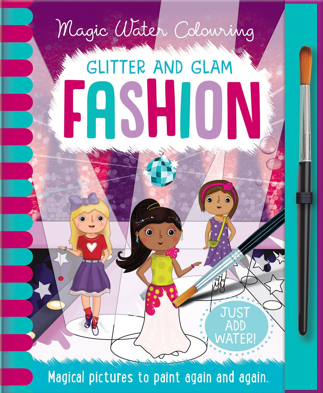 Glitter and Glam - Fashion