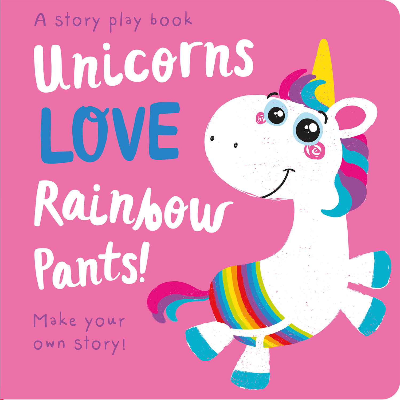 UNICORNS LOVE RAINBOW PANTS!