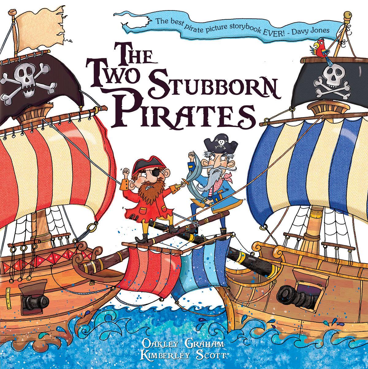 THE TWO STUBBORN PIRATES