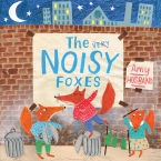 The Noisy Foxes *Willow Tree*