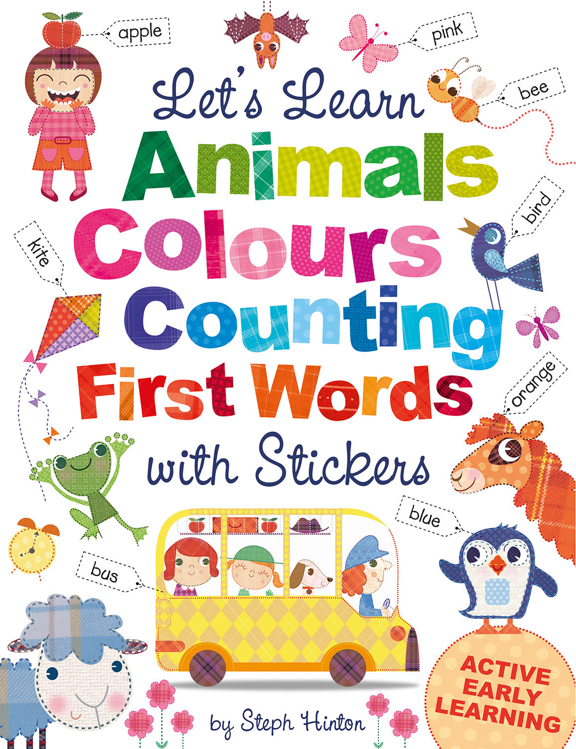 LET'S LEARN ANIMALS, COLOURS, COUNTING, FIRST WORDS, WITH STICKERS